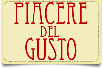Il Piacere Del Gusto